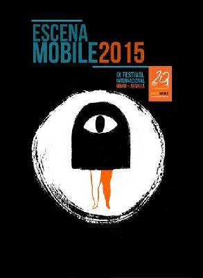 IX Festival Internacional Escena Mobile 2015 Sevilla