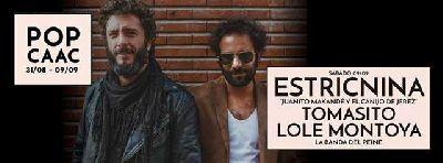 Concierto: Estricnina, Tomasito, Lole Montoya en Pop CAAC Sevilla 2017