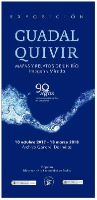 Exposición: Guadalquivir. Mapas y relatos en el Archivo de Indias de Sevilla