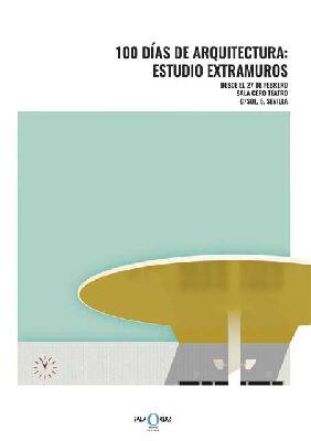Exposición: 100 días de arquitectura en la Sala Cero de Sevilla