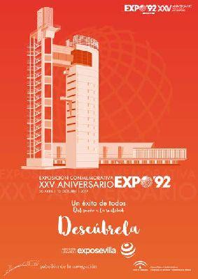 Exposición: XXV Aniversario de Expo 92 en el Pabellón de la Navegación Sevilla