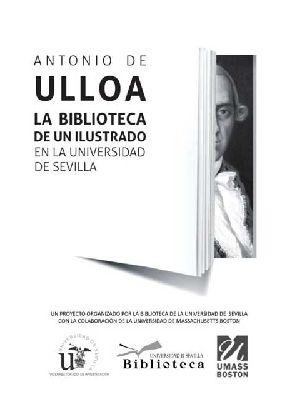 Exposición: la biblioteca de Antonio de Ulloa en el Archivo de Indias de Sevilla