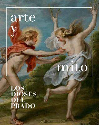 Cartel de la exposición Arte y mito. Los dioses del Prado en CaixaForum Sevilla