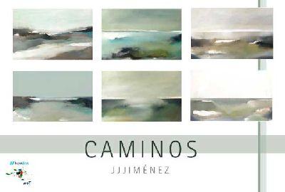 Cartel de la exposición Caminos de Juan José Jiménez