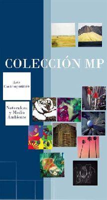 Exposición: Colección MP de arte contemporáneo en Madariaga