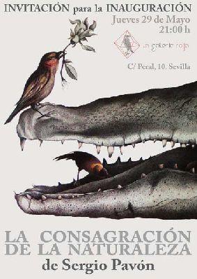 Exposición: La Consagración de la Naturaleza en la Galería Roja Sevilla