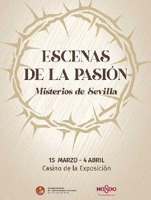 Cartel de la exposición Escenas de la Pasión. Misterios de Sevilla