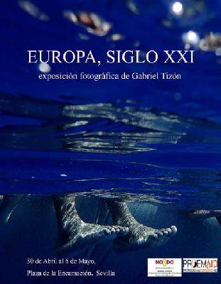 Exposición: Europa, Siglo XXI en La plaza de la Encarnación de Sevilla