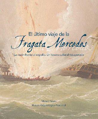 Exposición: El último viaje de la Fragata Mercedes en Archivo de Indias Sevilla