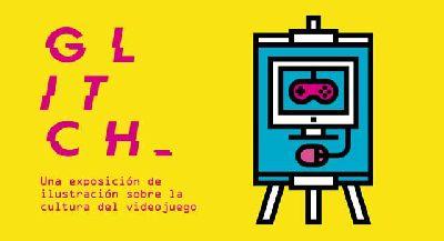 Exposición: Glitch. Videojuego e ilustración en Centro de las Artes de Sevilla