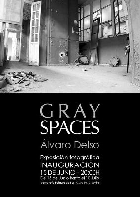 Exposición: Gray Spaces en Sevilla