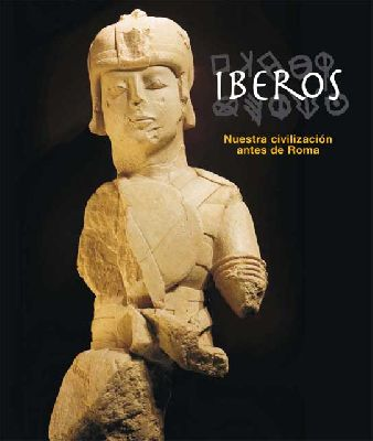 Exposición: Íberos. Nuestra civilización antes de Roma en Sevilla