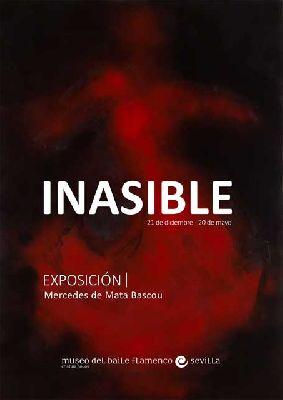 Cartel de la exposición Inasible en el Museo Flamenco Cristina Hoyos de Sevilla