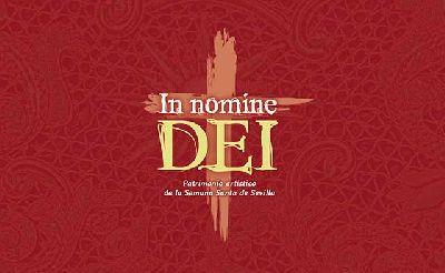 Cartel de la exposición In nomine Dei (patrimonio artístico de la Semana Santa de Sevilla)