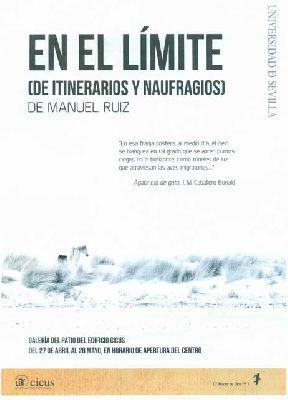 Exposición: En el límite (de itinerarios y naufragios) en el CICUS Sevilla