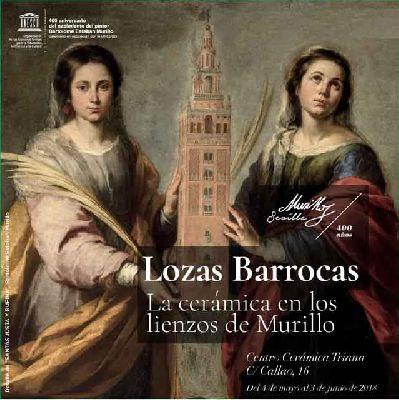 Exposición: Lozas barrocas en el Centro Cerámica Triana Sevilla
