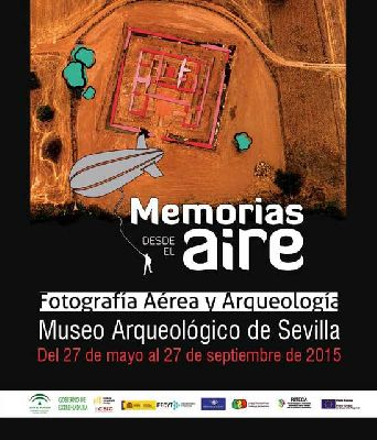 Exposición: Memorias desde el aire en el Museo Arqueológico de Sevilla