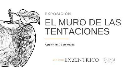 Cartel de la exposición El muro de las tentaciones