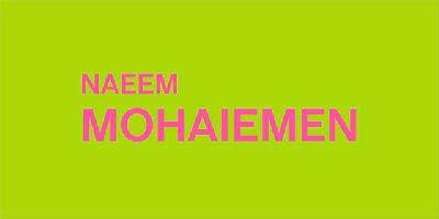 Cartel de la exposición Naeem Mohaiemen