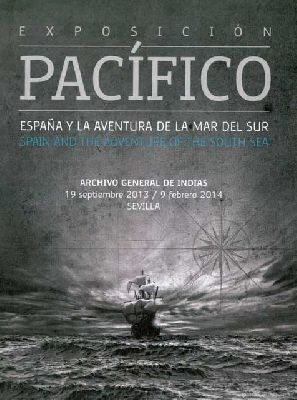 Exposición: descubrimiento del Pacífico en Archivo Indias Sevilla