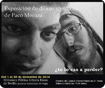 Exposición: Pintura y dibujo de Paco Moraza en la Infanta Elena Sevilla