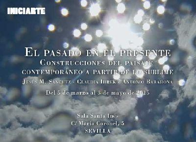 Exposición: El pasado en el Presente en la Sala Santa Inés de Sevilla