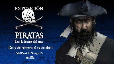 Cartel de la exposición Piratas. Los Ladrones del Mar en el Pabellón de la Navegación de Sevilla 2020