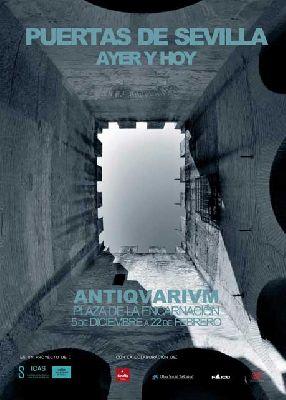 Exposición: Puertas de Sevilla. Ayer y hoy en el Antiquarium Sevilla