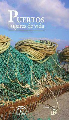Exposición: Puertos, lugares de vida en el Museo Artes y Costumbres Sevilla