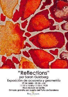 Exposición: Reflections de Sarah Guldberg en el Alcázar de Sevilla