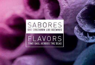 Cartel de la exposición Sabores que cruzaron los océanos
