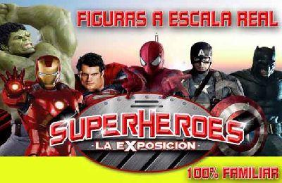 Exposición: Superhéroes la exposición en Sevilla 2017