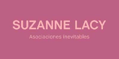 Cartel de la exposición Suzanne Lacy. Asociaciones inevitables en el CAAC de Sevilla