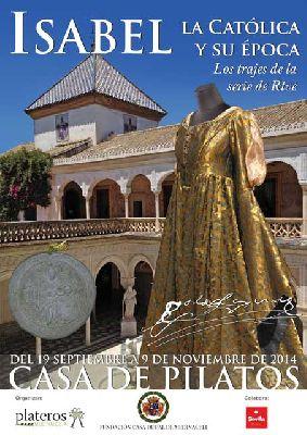 Exposición: trajes de la serie Isabel en Casa de Pilatos Sevilla