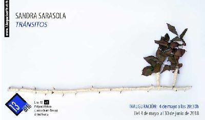 Exposición: Tránsitos de Sandra Sarasola en 13 EspacioArte de Sevilla