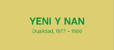 Cartel de la exposición Yeni y Nan. Dualidad, 1977-1986