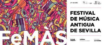 Cartel de la XXXVII edición del Festival de Música Antigua de Sevilla FeMÁS 2020