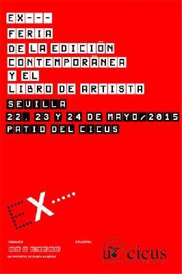 Ex...feria de la edición y libro de artista en CICUS Sevilla