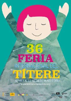XXXVI Feria Internacional del Títere de Sevilla 2016