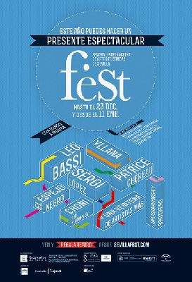Sevilla feSt 2012-2013 Festival de Artes Escénicas de Sevilla