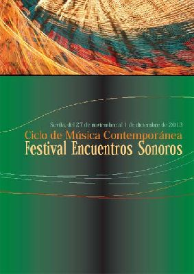 Festival de Ensembles Encuentros Sonoros 2013 Sevilla