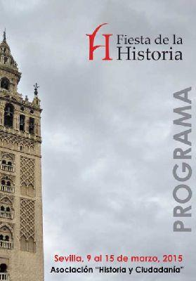 Fiesta de la Historia en Sevilla 2015