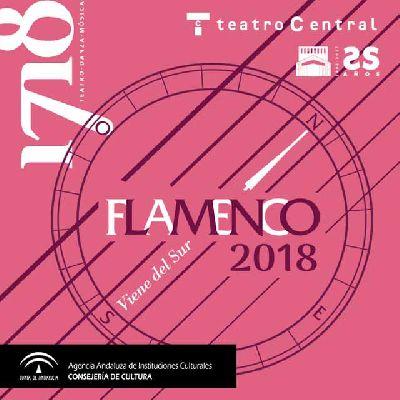 Flamenco Viene del Sur 2018 en el Teatro Central de Sevilla