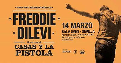 Cartel del concierto de Freddie Dilevi y Casas y La Pistola en la Sala Even Sevilla 2020