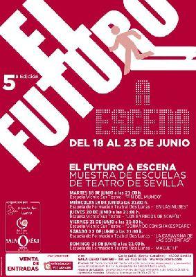 Teatro: El futuro a escena 2013 en la Sala Cero Sevilla