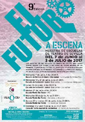 Teatro: El futuro a escena 2017 en la Sala Cero de Sevilla