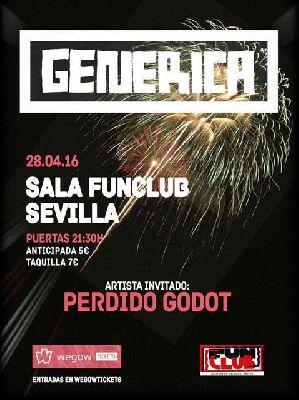 Concierto: Genérica y Perdido Godot en FunClub Sevilla