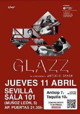 Concierto: Glazz en la Sala 101 de Sevilla