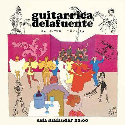 Cartel del concierto de Guitarrica Delafuente en Malandar Sevilla 2019