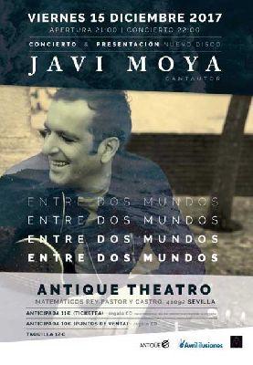 Concierto: Javi Moya en Antique Sevilla 2017
